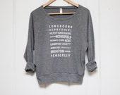 LAST ONE - Lightweight Slouchy Sweatshirt - Pride and Prejudice Locations Typography - Jane Austen - size Large
