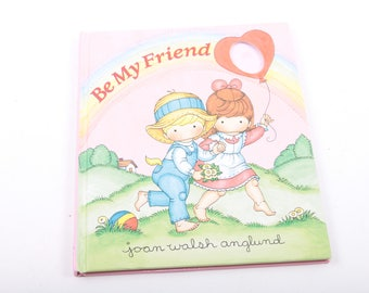 Be My Friend, Joan Walsh Anglund, Cute, Gift, Vintage, Children's Book, Illustrated ~ The Pink Room ~ 170222