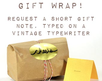 Gift Wrap and Personalized Card for your order