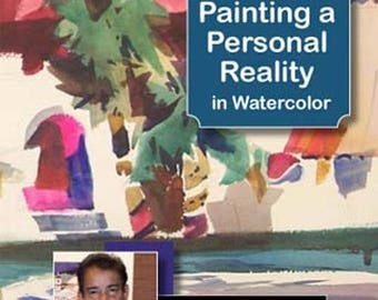 Painting A Personal Reality In Watercolor