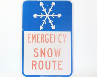 Vintage Snow Emergency Route Sign