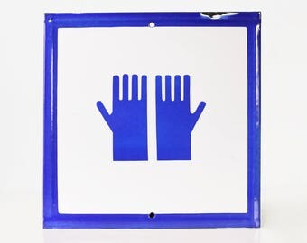 Vintage Hands Sign, Porcelain Enamel, Glove Safety Sign