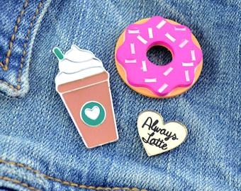 ALWAYS LATTE - Enamel Pin Set - Coffee - Donut - 3 Pins