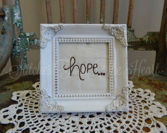 Hand Stitched, Hope Stitchery, Love,  White French Country Frame, Christian