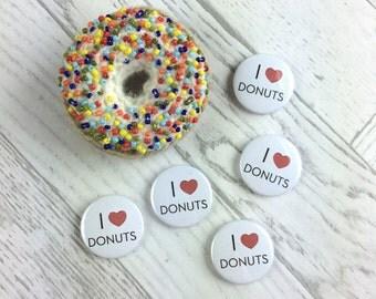 I Love Donuts Pin Badge