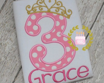 3rd Birthday Princess shirt - Three years - 3rd Birthday Crown shirt - Second Gold and Pink - Number 1 (1st 2nd 3rd 4th 5th) Applique PERSO