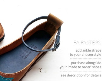 Add ANKLE STRAPS to your 'made to order' shoes from Fairysteps.