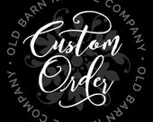 Custom order for Morgan P - You are our greatest adventure wall decal