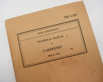 War Department - Technical Manual of Carpentry - 1943