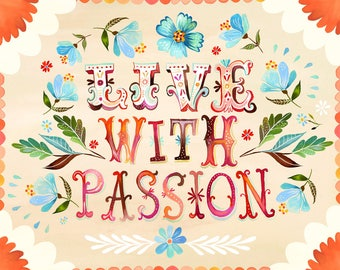 Live With Passion - various sizes - STRETCHED CANVAS - Katie Daisy art