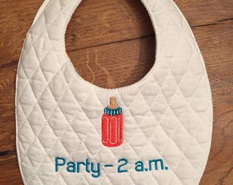 Cutest Handmade Baby Bib ~ Party 2 am My Crib BYOB