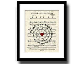 When You Say Nothing At All Song Lyric Sheet Music Art Print, Love Song Art, Alison Krauss song, Keith Whitley song, Ronan Keating song.