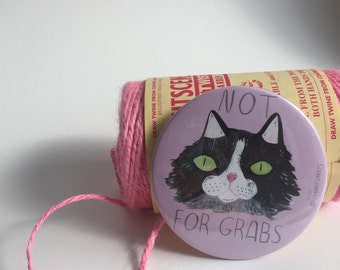 Not for grabs cat 3 inch / 76mm Pocket Mirror