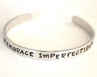 Embrace imperfection, quote bracelet, positive message, Aluminum bracelet, Inspirational Jewelry, jewelry with meaning, made in ohio
