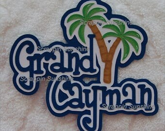DISNEY Grand Cayman Cruise  or Cayman Vacation Die Cut Title Scrapbook Page Paper Piece - SSFF