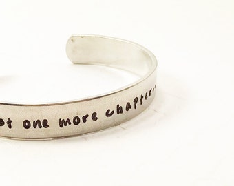 Book Love Bracelet - Book Lover Jewelry - Just One More Chapter - Geeky Girl - Nerd Pride - Hand Stamped Bracelet - Aluminum Cuff