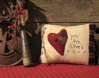 You Are Loved - Primitive Heart Pillow, Primitive Decor, Folk Decor