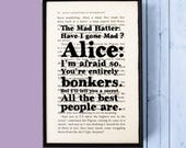Mad Hatter - Have I Gone Mad Quote - Alice in Wonderland Gift - Book Page Art -  Framed Quote - Humorous Gift - Book Lover - Literary Gifts