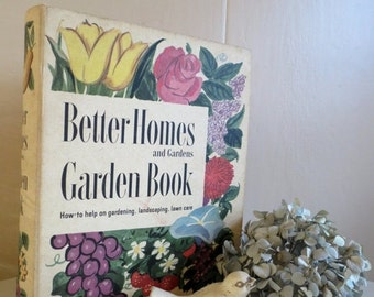 Holiday 2016 Sale Vintage 1954 Better Homes and Gardens Garden Book