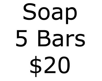Choose 5 Bars from Soap ~ Vegan or Goat Milk ~ Fragrance or Essential Oil ~ Cold Process, Hot Process, or MP