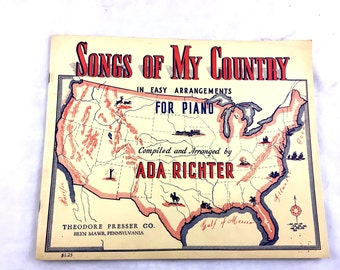 1943. Songs of My Country. Ada Richter. Excellent Condition. Easy Arrangements for Piano. 64 Pages Patriotic Music for Children. No Writing