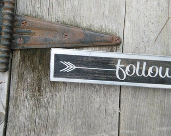 Follow your dreams with arrow Painted Shabby Primitive Wooden Sign boys room girls room