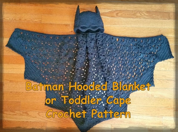 Batman Hooded Blanket or Toddler Cape Crochet Pattern PDF