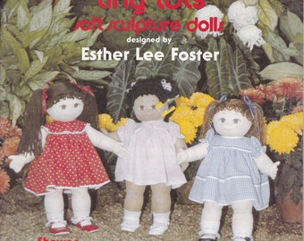 Foster Children Tiny Tots Soft Sculpture Dolls by Esther Lee Foster 1982 Softcover Sewing Craft Pattern