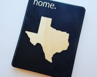 Home State, Wooden Sign, Texas, Rustic Wood Decor, Any State, Housewarming, Living Room Decor, Going Away Gift