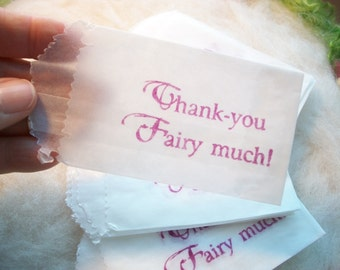 Tiny Glassine Bag, 20 Hand Stamped Thank you Fairy Much Party Favor, Wedding Shower Pixie  Party, Flower Fairy Pouch