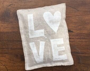 """Hand printed """"LOVE"""", linen lavender sachet."""