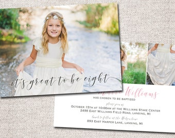 Girl LDS Baptism invitation, baptism invite, baptism invitation, photo baptism invitation: PRINTABLE  (It's great to be eight )