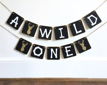 WILD ONE Deer Birthday banner, ONE, first birthday, deer, woodland, black and gold, photo prop, smash cake, high chair, hunting
