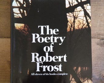 The Poetry of Robert Frost edited by Edward Connery Lathem
