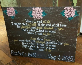 When I said I do Clint Black Lyrics Wedding Vows SIGN CUSTOM Hydrangea Distressed Handmade Hand-painted Wooden 18x24 Whagn