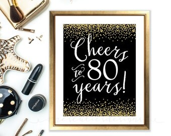 Cheers sign - cheers to 80 years - 80th birthday - Gold and Black Party