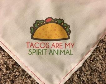 Tacos Are My Spirit Animal Dog Bandana