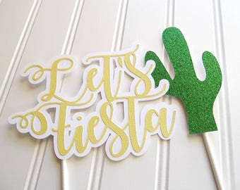Fiesta Cake Topper - Fiesta Theme Party - Fiesta Decorations - Mexican Theme Party - First Fiesta - Cinco De Mayo Decor
