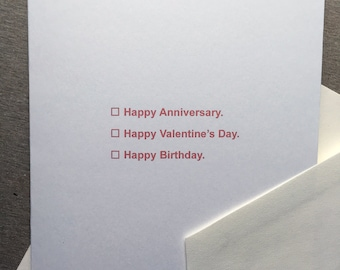 Multiple Choice - Happy Valentine's Day, Happy Anniversary or Birthday - Greeting Card