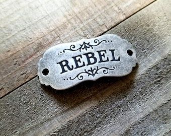 Word Connector Link Rebel Pendant Word Band-Quote Pendant Link Antiqued Silver Word Pendant
