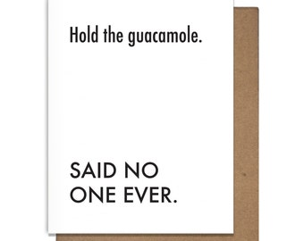 Guacamole Funny Letterpress Greeting Card