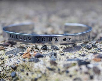 Follow Your Arrow Bracelet - Handstamped Cuff - Inspirational Jewelry