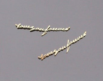 Gold Tarnish resistant long LOVE you Forever pendant, Bar Style Word connector, charm, W7183J