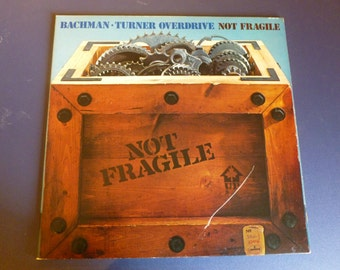 Bachman Turner Overdrive Not Fragile Vinyl Record SRM 1-1004 Mercury Records 1974