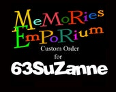 Custom Order for 63SuZanne