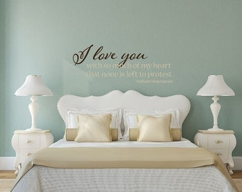 I love you with so much of my heart William Shakespeare quote vinyl wall decal sticker