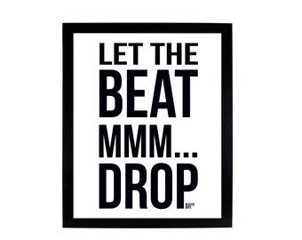 Let The Beat MMM...Drop - Beastie Boys 8x10 Digital Print