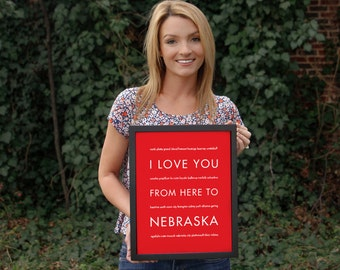 Housewarming Gift, Personalized Nebraska State Art Print, I Love You From Here To NEBRASKA, Shown in Bright Red