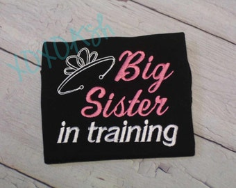 Big Sister in Training--Sibling shirt--expecting--Embroidered shirt or bodysuit