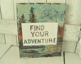 Vintage forest landscape painting print with adventure message altered upcycled- free shipping US